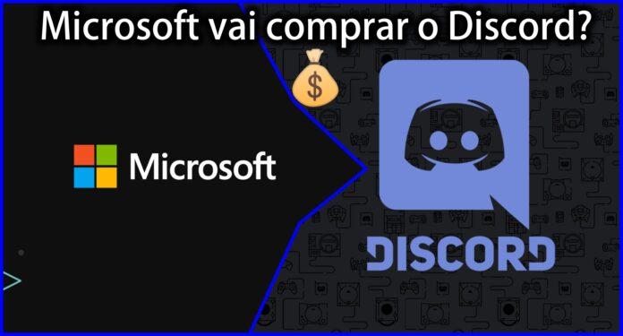 Microsoft pode Comprar o Discord por U$10 bilhões de Dólares